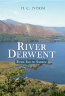 River Derwent: from Sea to Source Cover Image