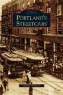 Portland's Streetcars Cover Image