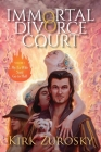 Immortal Divorce Court Volume 1: My Ex-Wife Said Go to Hell Cover Image