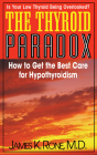 The Thyroid Paradox: How to Get the Best Care for Hypothyroidism Cover Image