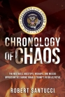 Chronology of Chaos: The Mistakes, Missteps, Mishaps, and Missed Opportunities During Donald Trump's Reign as POTUS Cover Image