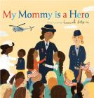 My Mommy is a Hero Cover Image