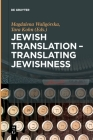 Jewish Translation - Translating Jewishness Cover Image