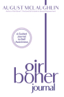 Girl Boner Journal: A Guided Journal to Sexual Joy and Empowerment Cover Image