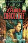 Blood and Chocolate Cover Image