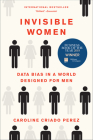 Invisible Women: Data Bias in a World Designed for Men Cover Image