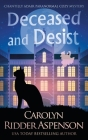 Deceased and Desist: A Chantilly Adair Paranormal Cozy Mystery Cover Image