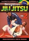 Encyclopedia of Brazilian Jiu Jitsu Volume 2: Volume 2 Cover Image