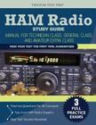 Ham Radio Study Guide: Manual for Technician Class, General Class, and Amateur Extra Class Cover Image