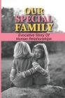 Our Special Family: Evocative Story Of Human Relationships: Stories Of Adolescent Rivalries Cover Image