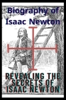Biography of Isaac Newton: : The beginning and the end Cover Image