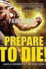 Prepare to Die! Cover Image