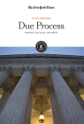 Due Process: Defining Fair Legal Treatment (In the Headlines) Cover Image