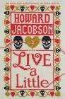 Live a Little: A Novel Cover Image
