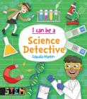 I Can Be a Science Detective: Fun Stem Activities for Kids (Dover Children's Science Books) Cover Image