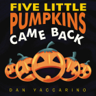Five Little Pumpkins Came Back Board Book Cover Image