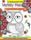 Variety Mandala Coloring Book Vol.2: A Coloring Book for Adults: Inspried Flowers, Animals and Mandala Pattern Cover Image