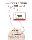 California Public Utilities Code 2020 Edition [PUC] Volume 1/3 Cover Image