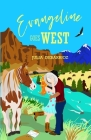 Evangeline Goes West Cover Image