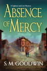 Absence of Mercy: A Lightner and Law Mystery Cover Image
