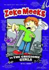 Zeke Meeks Vs the Gruesome Girls Cover Image