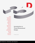 Introduction to Three-Dimensional Design: Principles, Processes, and Projects (Design Brief) Cover Image