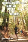 Life Lessons on the Run: Making Every Step Count Cover Image