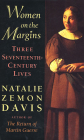 Women on the Margins: Three Seventeenth-Century Lives Cover Image
