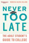 Never Too Late: The Adult Student's Guide to College Cover Image