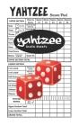 Yahtzee Score Sheets: 100 Yahtzee Score Pads * 5 x 8 Inches Cover Image