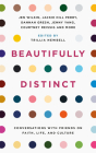 Beautifully Distinct: Conversations with Friends on Faith, Life, and Culture Cover Image