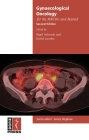 Gynaecological Oncology for the Mrcog and Beyond (Membership of the Royal College of Obstetricians and Gynaeco) Cover Image