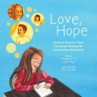 Love, Hope: Children Express Their Emotions During the Coronavirus Pandemic Cover Image