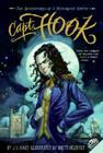 Capt. Hook: The Adventures of a Notorious Youth Cover Image