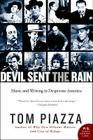 Devil Sent the Rain: Music and Writing in Desperate America Cover Image