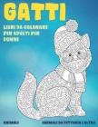 Libri da colorare per adulti per donne - Animali da fattoria e altro - Animali - Gatti Cover Image
