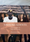 Unsung Giants: Who Fought to Keep Africa Free Cover Image