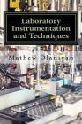 Laboratory Instrumentation and Techniques: Instrumentation and Techniques Cover Image