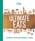Lonely Planet's Ultimate Eats Cover Image