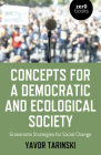 Concepts for a Democratic and Ecological Society: Grassroots Strategies for Social Change Cover Image