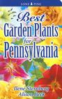 Best Garden Plants for Pennsylvania Cover Image
