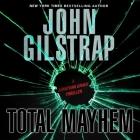 Total Mayhem (Jonathan Grave Thriller #11) Cover Image