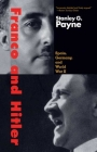 Franco and Hitler: Spain, Germany, and World War II Cover Image