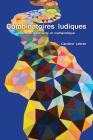 Combinatoires Ludiques: Littérature, Contrainte Et Mathématique Cover Image