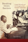 Breaking Down Barriers: George McLaurin and the Struggle to End Segregated Education Cover Image