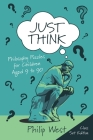 Just Think: Philosophy Puzzles for Children Aged 9 to 90: Class Set Edition Cover Image