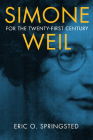 Simone Weil for the Twenty-First Century Cover Image