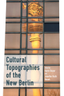 Cultural Topographies of the New Berlin Cover Image