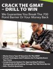 Crack The GMAT - Drill To Win: We Guarantee You Break The 700 Point Barrier Or Your Money Back Cover Image