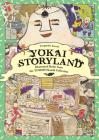 Yokai Storyland: Illustrated Books from the Yumoto Koichi Collection Cover Image